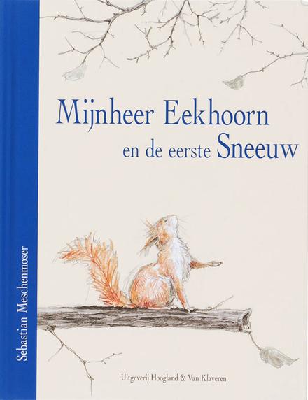 Mijnheer Eekhoorn en de eerste sneeuw