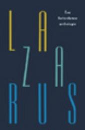 Lazarus : een Rotterdamse anthologie
