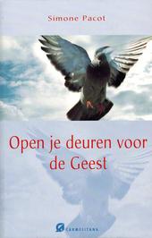 Open je deuren voor de Geest