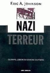 Nazi-terreur : Gestapo, joden en gewone Duitsers