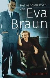 Het verloren leven van Eva Braun