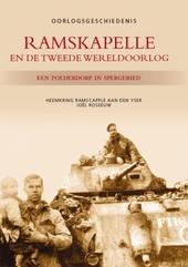 Ramskapelle en de Tweede Wereldoorlog : een polderdorp in spergebied