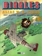 Biggles alias W.E. Johns : het album van het eeuwfeest