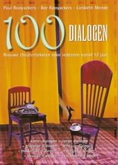 Honderd dialogen : nieuwe theaterteksten voor iedereen vanaf 12 jaar : voor onderwijs en jeugdwerk