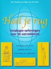 Heel je rug : ismakogie-oefeningen voor de wervelkolom