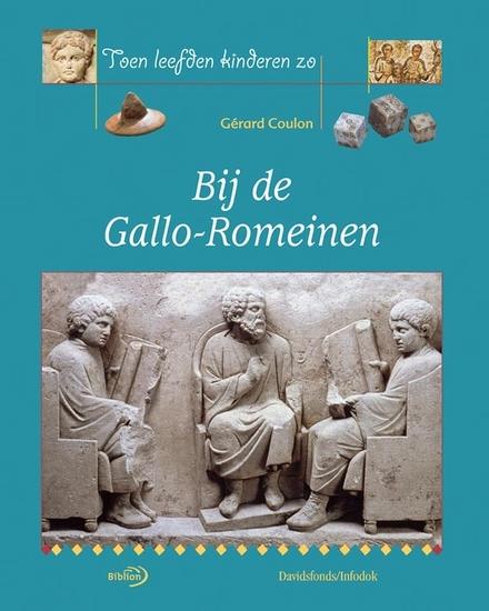 Bij de Gallo-Romeinen