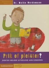 Prik of pleister ? : ziektes helder uitgelegd aan kinderen
