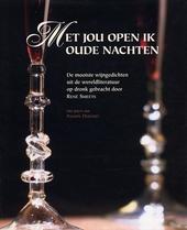 Met jou open ik oude nachten : de mooiste wijngedichten uit de wereldliteratuur