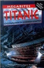 Titanic : scheepswrakken en gezonken schatten
