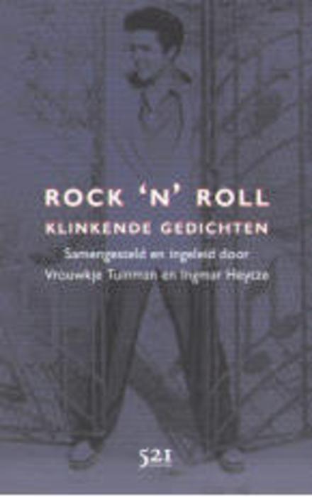Rock 'n' roll : klinkende gedichten