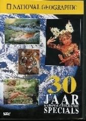 30 jaar National Geographic specials