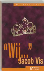 """Wij ..."" : misdaadroman"