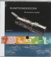 Ruimteonderzoek : de horizon voorbij : een indruk van veertig jaar Nederlands ruimteonderzoek