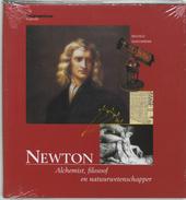 Newton : alchemist, filosoof en natuurwetenschapper
