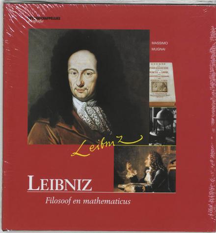 Leibniz : filosoof en mathematicus
