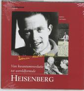 Heisenberg : van kwantum tot wereldformule