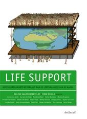 Life support : hoe duurzaamheid bijdraagt aan de leefbaarheid van de aarde