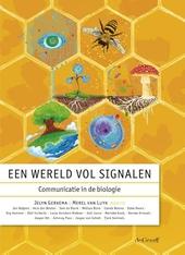 Een wereld vol signalen : communicatie in de biologie