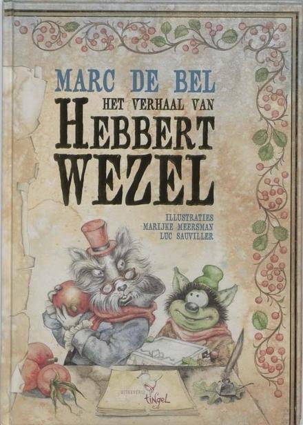 Het verhaal van Hebbert Wezel