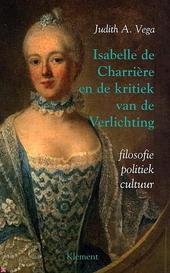 Isabelle de Charrière en de kritiek van de Verlichting : filosofie, politiek, cultuur