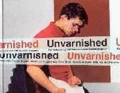 Unvarnished : een reflectie op het leven van delinquente jongeren