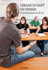 Leraar in hart en nieren : communiceren in de les