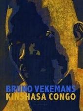 Bruno Vekemans : Kinshasa Congo