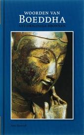 Woorden van Boeddha : uit originele bronnen