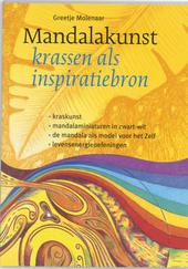 Mandalakunst : krassen als inspiratiebron : kraskunst, mandalaminiaturen in zwart-wit, de mandala als model voor he...