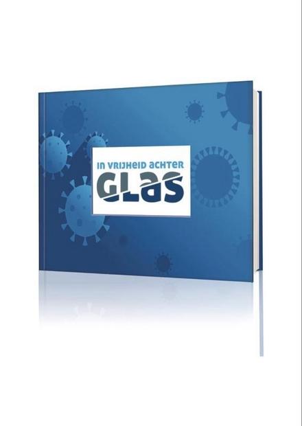 In vrijheid achter glas : werken in de frontlinie