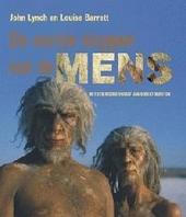 De eerste stappen van de mens : oog in oog met onze voorouders