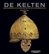 De Kelten : geschiedenis en cultuurschatten van een oude beschaving