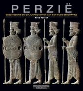 Perzië : geschiedenis en cultuurschatten van een oude beschaving