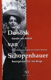 De stok van Schopenhauer : kroniek van twee en meer levens