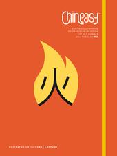 Chineasy : een revolutionaire en grafische inleiding tot het Chinees