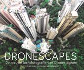 Dronescapes : de nieuwe luchtfotografie van Dronestagram