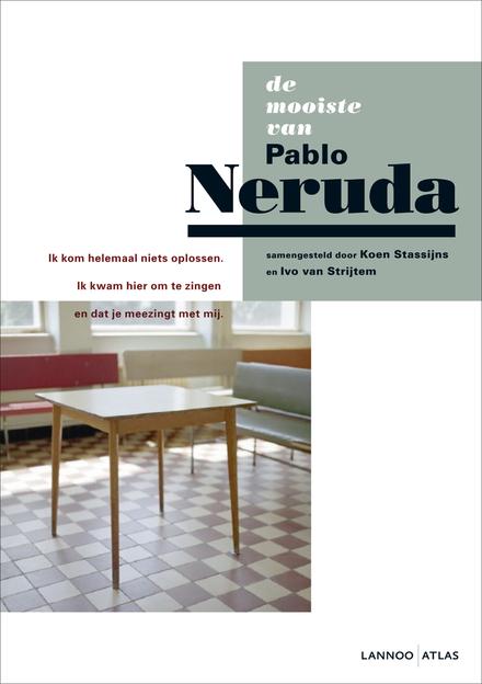 De mooiste van Pablo Neruda