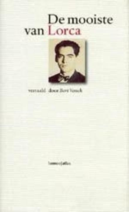 De mooiste van Federico García Lorca