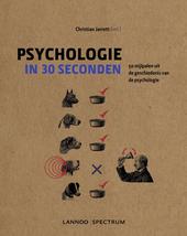 Psychologie in 30 seconden : 50 mijlpalen uit de geschiedenis van de psychologie