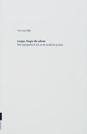 Leegte, leegte die ademt : het typografisch wit in de moderne poëzie