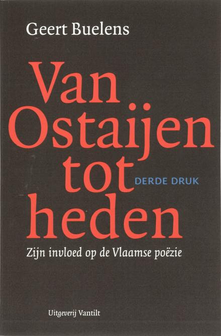 Van Ostaijen tot heden : zijn invloed op de Vlaamse poëzie