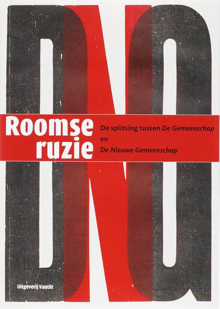 Roomse ruzie : de splitsing tussen De Gemeenschap en De Nieuwe Gemeenschap