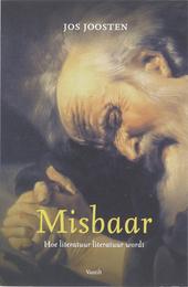 Misbaar : hoe literatuur literatuur wordt