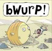 Bwurp !