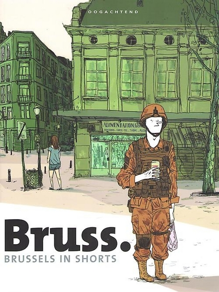 Bruss. : Brussels in shorts