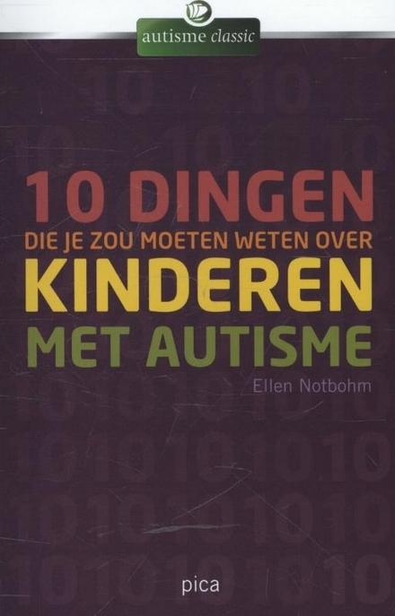10 dingen die je zou moeten weten over kinderen met autisme