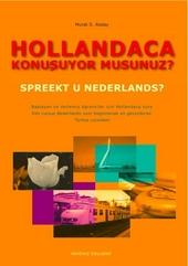 Hollandaca konusuyor musunuz? : baslayan ve ilerlemis ögrenciler için Holllandaca kurs
