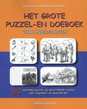 Het grote puzzel- en doeboek voor anderstaligen : 80 leerzame puzzels op verschillende niveaus voor beginners en ge...