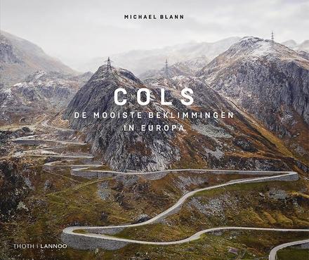 Cols : de mooiste beklimmingen in Europa