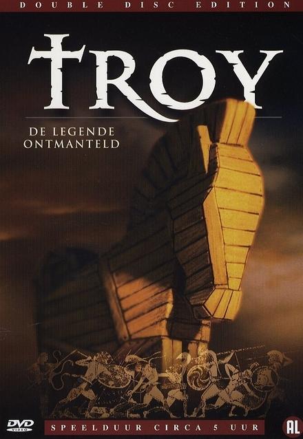 Troy : de legende ontmanteld